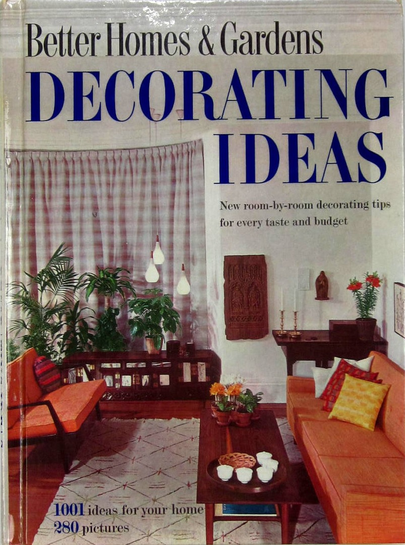 Better homes and gardens decorating ideas 1960 part one Better homes and gardens design